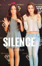 Silence (Camren Ageplay) by princess_alexus