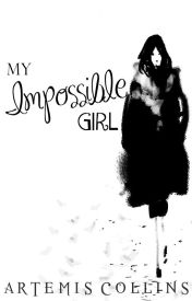 My Impossible Girl by ThatPotatoGirl