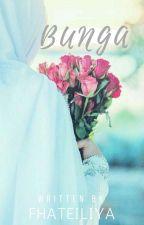 Bunga by fhateiliya