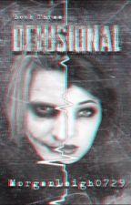 Delusional - Wesari by MorganLeigh0729