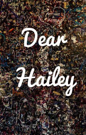 Dear Hailey by GothGamerGirl