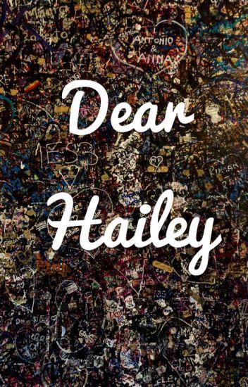 Dear Hailey