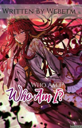 Who Am I? by webetm