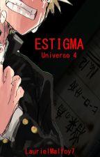 Estigma (U4) by LaurielMalfoy7