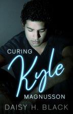 Curing Kyle ✓ by ScarlettBlackDaisy