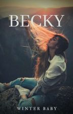 •Becky• by Ina4ahmarcelee