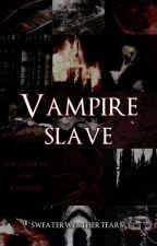 Vampire Slave (Muke) by sweaterweathertears