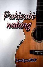 Pakisabi Nalang by lynlynChU