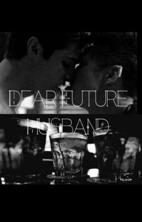 Dear Future Husband (Malec) by creativepanda9