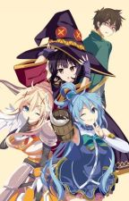 A Magical World? (Konosuba x Male Reader) by AHomosapien