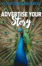 Advertise Your Story! by BookishBillboards