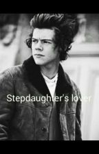 Step-daughter's lover❤ HS //AU// by 1Dfanforever_