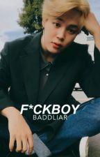F*ckboy | Park Jimin x Reader by baddliar