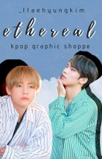 ethereal - kpop graphic shoppe by _ttaehyungkim