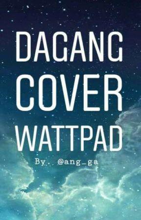 Dagang Cover Wattpad by Ang_Ga
