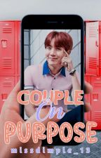[OG] Couple On Purpose •JHS•  by missdimple_13