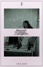 Menyentil Kelamin : MARYAM by ikvjou
