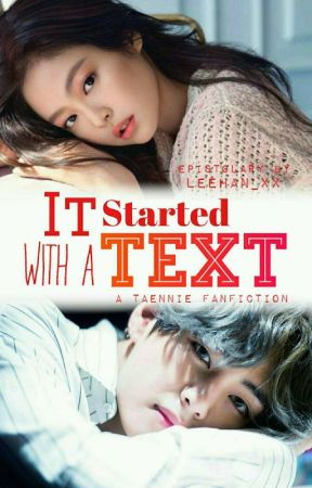 It Started With A Text | k.th x k.jn ✓ by leehan_xx