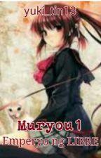 Muryou1:Emperyo ng LIBRE[COMPLETE] by yuki_tin13