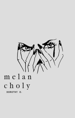 Melancholy     of heart, mind and soul by blackbeautaye