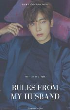 BOOK 2 : Rules from My Husband | NC🔞 - MeanieCouple by E-Tren
