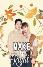 Make It Right♡SeokSoo♡ [COMPLETED] [✔] by -TaongPledis