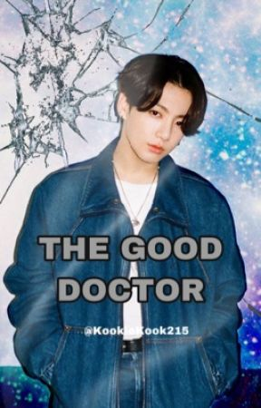 """""""The Nice Doctor"""" Jungkook FF by VminGakook215"""