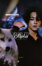 you're my alpha ➸ jjk ✓ by estellevi