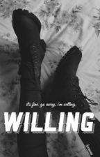 WILLING by navilleraaaa