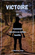 Victoire Ou Comment Survivre En Milieu Hostile. by SherlockxMolly