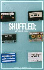 shuffled; by weirdorks