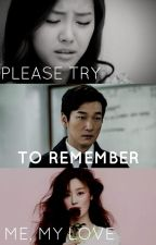 Please Try To Remember Me, My Love by doyeon_ch