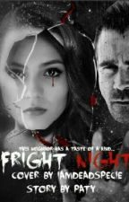 Fright Night Revisioned by Paty324567