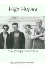 High Hopes - The Vamps Fanfiction by GodDamnDrummersX