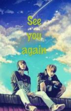 See You Again by QueenVaFia