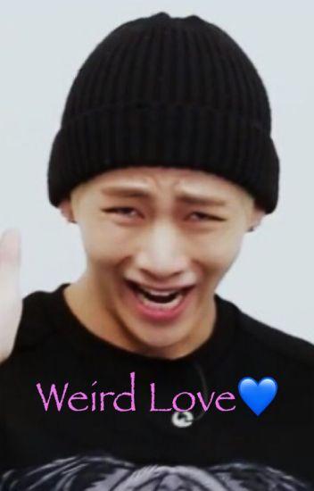 Weird Love (Taehyung X Reader)