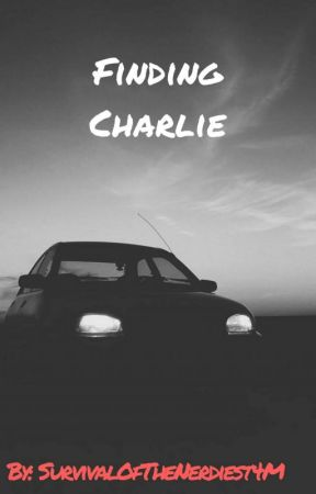 Finding Charlie by SurvivalOfTheNerd4M
