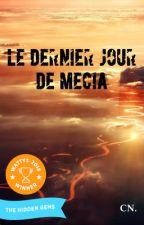 Le Dernier Jour de Mecia by ChristopheNolim