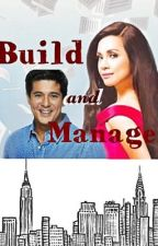 Build and Manage by realiisheart
