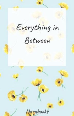 Everything in Between by narubooks