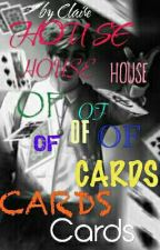 ◇House Of Cards◇[BTS FANFIC] by BtsBreadlover