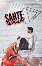 sahte sevgilim by 7102-dxd