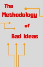 The Methodology of Bad Ideas | Tony Stark by lostblogger