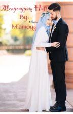 Mengenggam Hati by Miamoyy