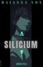 S I L I C I U M . (Higuel) by Ajoloteconaudifonos