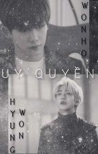 [HYUNGWONHO] UY QUYỀN by wwckhz