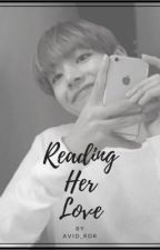 Reading Her Love by Avid_Rdr