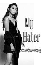My Hater (Kathniel ff.) by imshienninadg