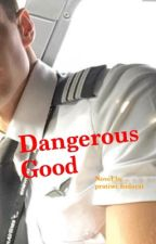 Dangerous Good by pratiwihidayat777
