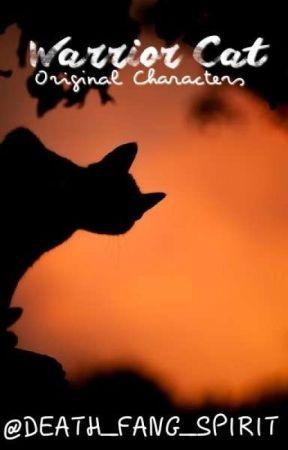 Warrior Cat Original Characters by DEATH_FANG_SPIRIT